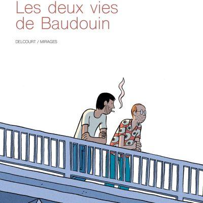 Deux Vies de Baudouin couv