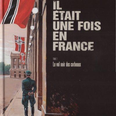 Il était une fois en France-LeVolNoirDesCorbeaux