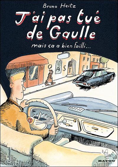 J'ai pas tué de Gaulle prix ouest france quai des bulles