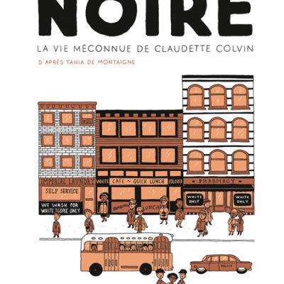 Noire, Claudette Colvin - Emilie Plateau