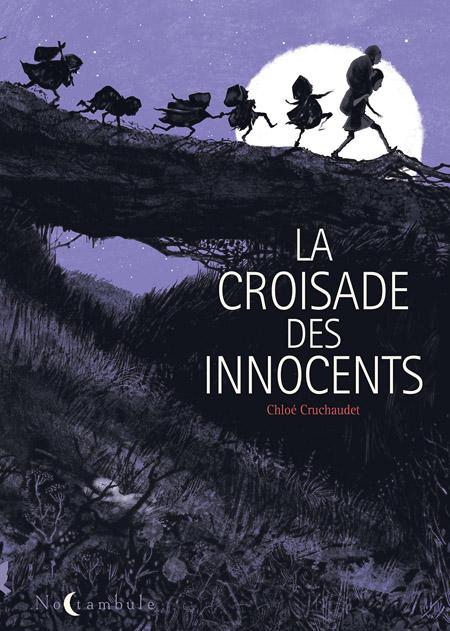 La Croisade des innocents - en sélection Ouest-France Quai des Bulles 2019